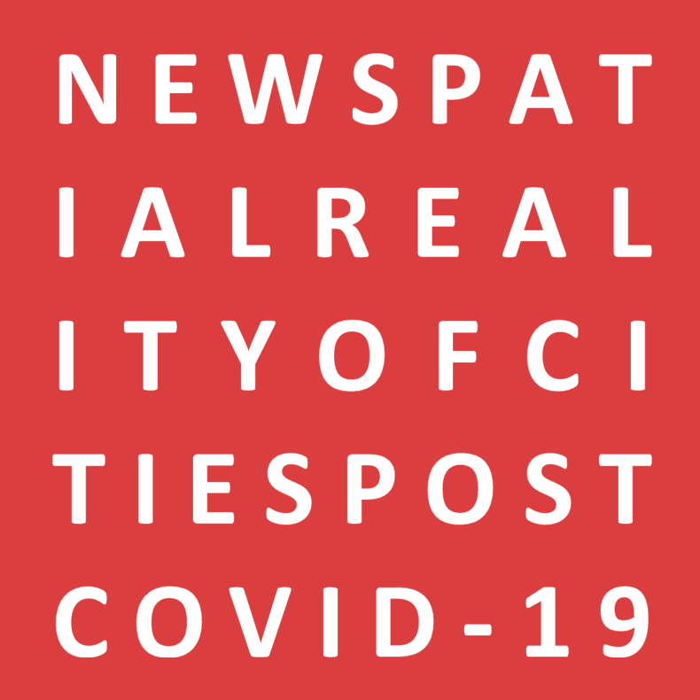 NEWSPATIALREALITYOFCITIESPOSTCOVID-19